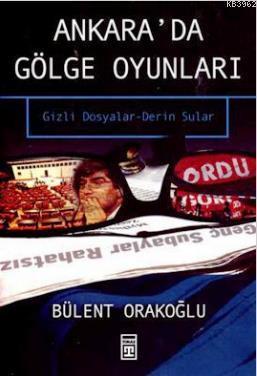 Ankara'da Gölge Oyunları; Gizli Dosyalar - Derin Sular