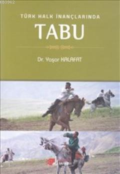 Türk Halk İnançlarında Tabu