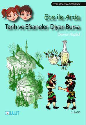 Tarih ve Efsaneler Diyarı Bursa