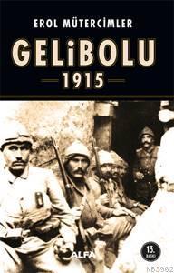 Korkak Abdul'den Coni Türk'e Gelibolu