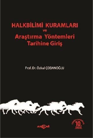 Halkbilimi Kuramları ve Araştırma Yöntemleri Tarihine Giriş