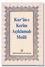 Kur'an-ı Kerim Açıklamalı Meali; Cep Boy Arapçasız