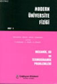 Modern Üniversite Fiziği Problemleri (Cilt 1)