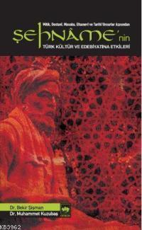 Şehname'nin Türk Kültür ve Edebiyatına Etkileri