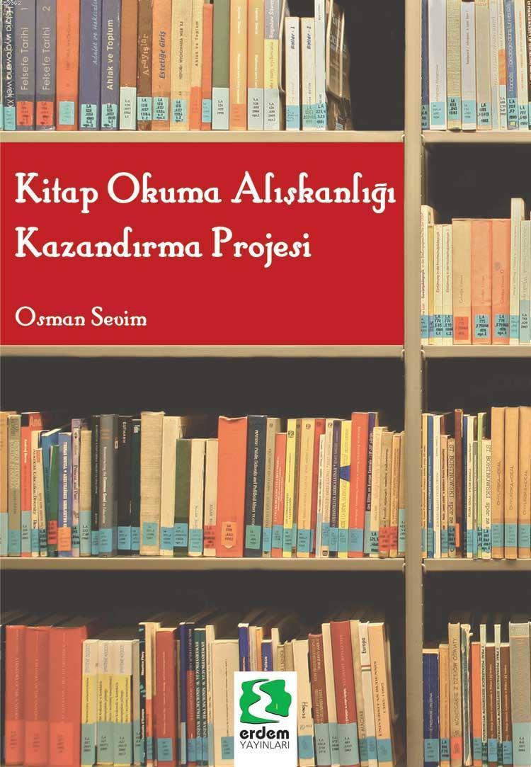 Kitap Okuma Alışkanlığı Kazandırma Projesi