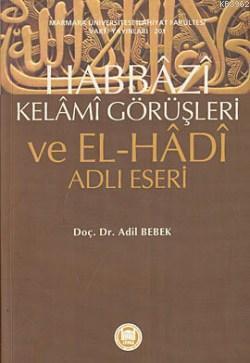 Habbazi Kelami Görüşleri ve El-Hadi Adlı Eseri; ve El-Hadi Adlı Eseri
