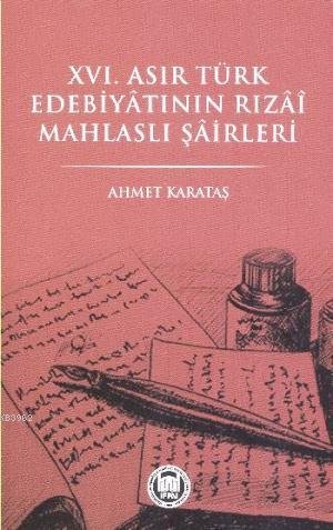 XVI. Asır Türk Edebiyatının Tızai Mahlaslı Şairleri
