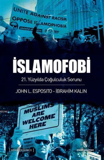İslamofobi; 21. Yüzyılda Çoğulculuk Sorunu