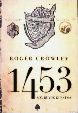 1453 Son Büyük Kuşatma
