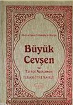 Büyük Cevşen ve Türkçe Açıklaması (Celcelutiye İlaveli) Kod 1003