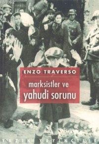 Marksistler ve Yahudi Sorunu; Bir Tartışmanın Tarihi (1843-1943)