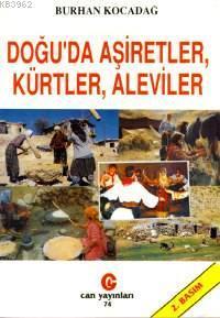 Doğu'da Aşiretler, Kürtler, Aleviler