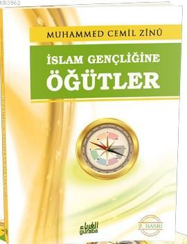 İslam Gençliğine Öğütler
