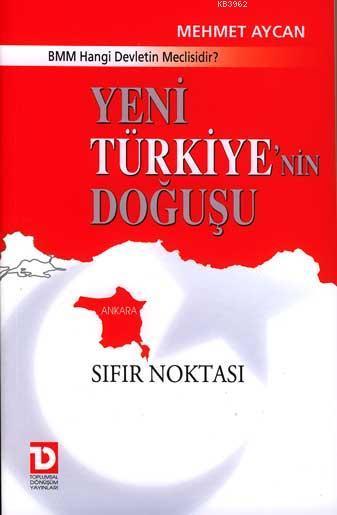 Yeni Türkiyenin Doğuşu; Sıfır Noktası