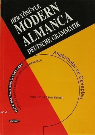 Her Yönüyle Modern Almanca-Deutsche Grammatik