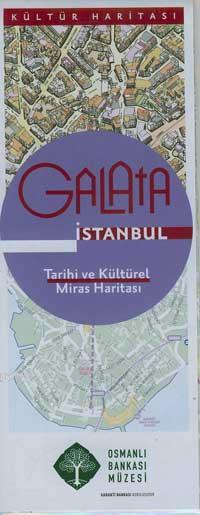 Galata  İstanbul; Tarihi ve Kültürel Miras Haritası