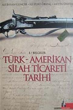 Türk Amerikan Silah Ticareti Tarihi