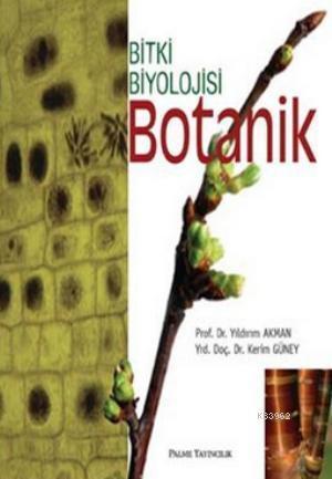 Botanik; Bitki Biyolojisi