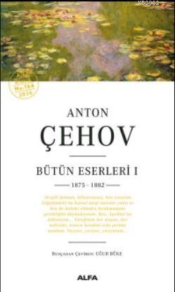 Anton Çehov Bütün Eserleri; 1 1875 - 1882