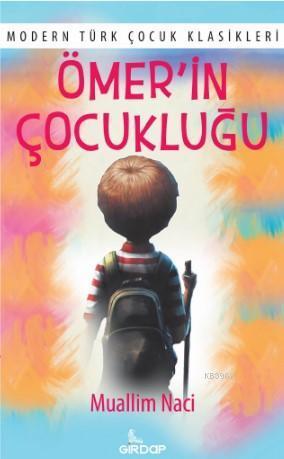Ömer'in Çocukluğu; Modern Türk Çocuk Klasikleri