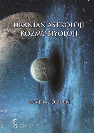 Uranian Astroloji ve Kozmobiyoloji