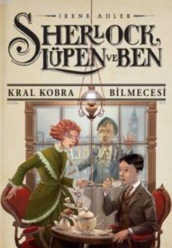Sherlock Lupen ve Ben 7 Kral Kobra Bilmecesi