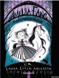 Amelia Fang; Tekboynuz Efendiler