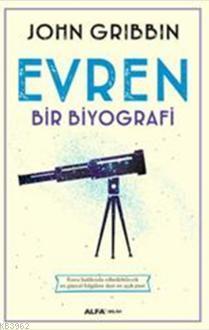 Evren Bir Biyografi