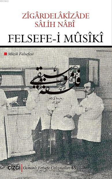 Felsefe-i Mûsîkî (Müzik Felsefesi)