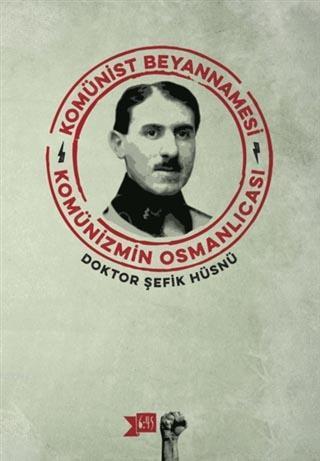 Komünist Beyannamesi; Komünizmin Osmanlıcası