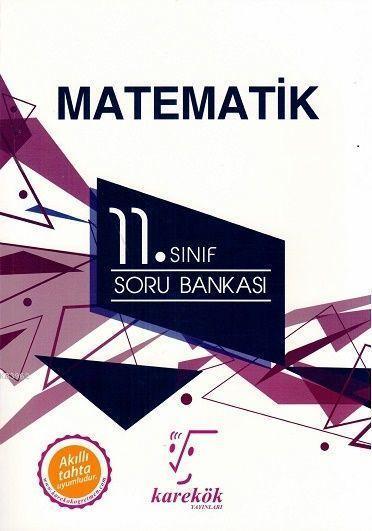 2018 11. Sınıf Matematik Soru Bankası; -
