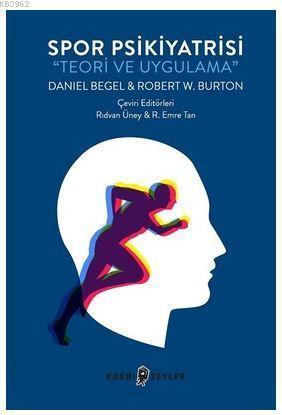 Spor Psikiyatrisi-Teori ve Uygulama