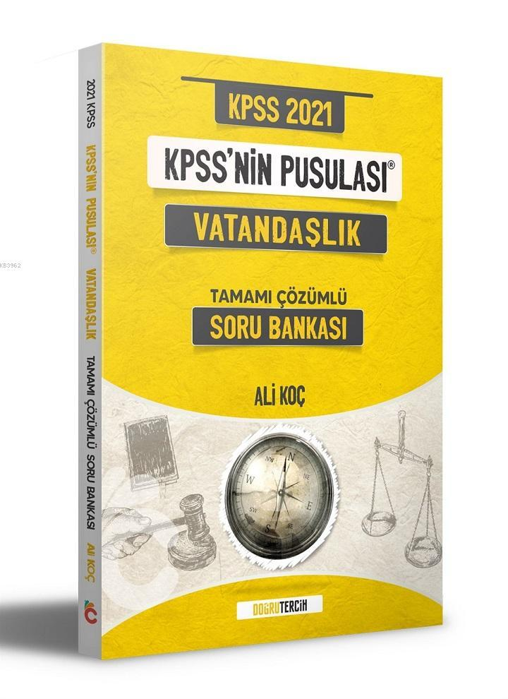 2021 KPSS'nin Pusulası Vatandaşlık Soru Bankası Doğru Tercih Yayınları