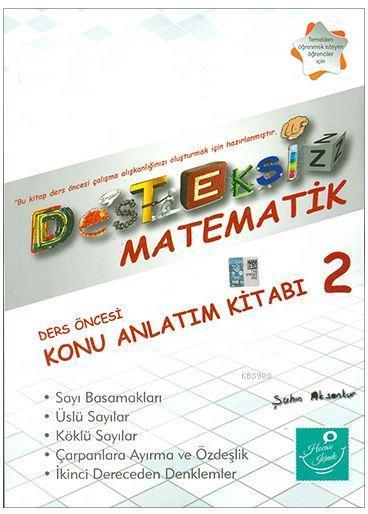 Desteksiz Matematik - Ders Öncesi Konu Anlatım Kitabı 2