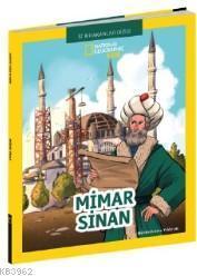 National Geographic Kids; Mimar Sinan