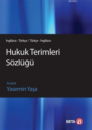 Hukuk Terimleri Sözlüğü; (İngilizce - Türkçe / Türkçe İngilizce)