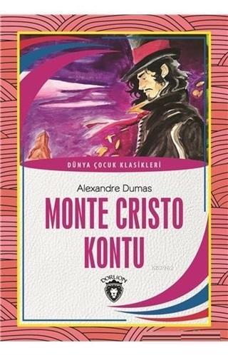 Monte Cristo Kontu Dünya Çocuk Klasikleri