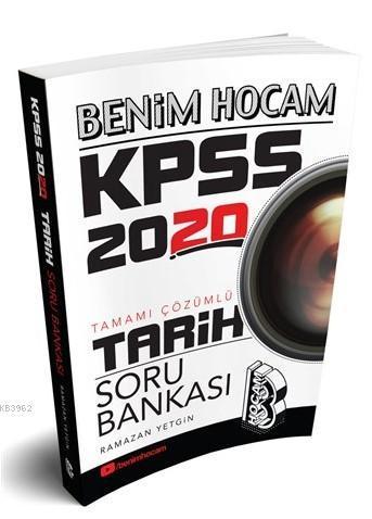 2020 KPSS Tarih Tamamı Çözümlü Soru Bankası Benim Hocam Yayınları