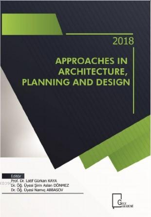 Innovatıve Approaches in Archıtecture, Planning And Design