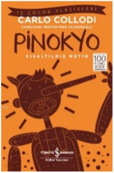 Pinokyo; Kısaltılmış Metin