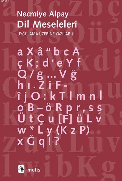 Dil Meseleleri; Uygulama Üzerine Yazılar 2