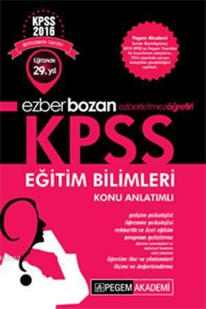 Ezberbozan KPSS Eğitim Bilimleri Konu Anlatımlı 2016