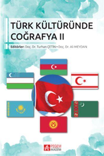 Türk Kültüründe Coğrafya II