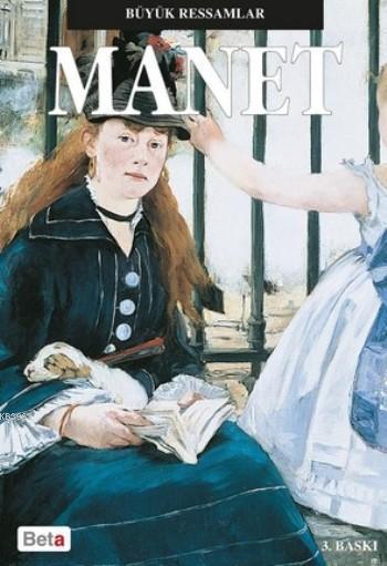 Büyük Ressamlar Manet