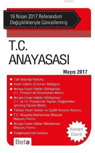 T.C. Anayasası (Mayıs 2017); 16 Nisan 2017 Referandum Değişiklikleriyle Güncellenmiş