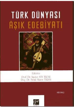 Türk Dünyası Aşık Edebiyatı
