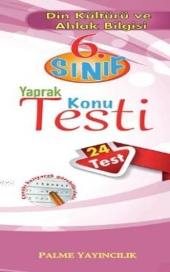 6. Sınıf Din Kültürü ve Ahlak Bilgisi Yaprak Test (24 Test)