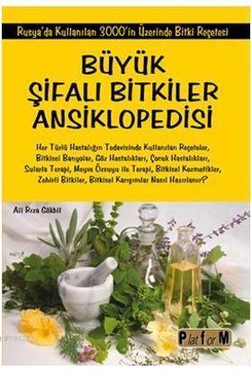Büyük Şifalı Bitkiler Ansiklopedisi; Rusya'da Kullanılan 3000'in Üzerinde Bitki Reçetesi