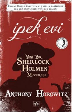 İpek Evi; (Yeni Bir Sherlock Holmes Macerası)