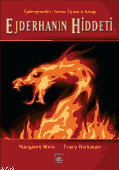 Ejderhanın Hiddeti; Ejdergemileri Serisi Üçüncü Kitap